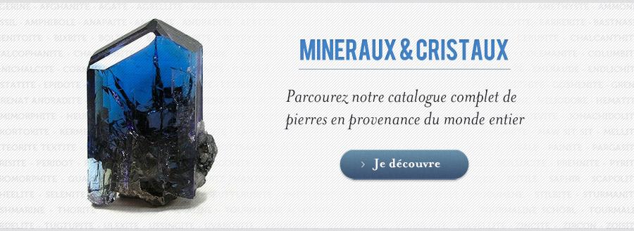 Mineraux, Cristaux et Pierres