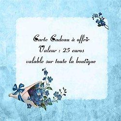 Chèque Cadeau à offrir valeur de 25 euros valable sur la boutique
