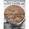 affiche Versez votre or pour la France ww1