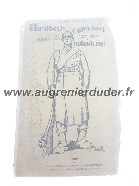 Livret d'instruction infanterie / Handboek infanterist Belgique ww2