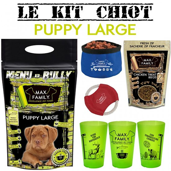 Kit chiot PUPPY LARGE - Menu BULLY By Max Family Pet Food