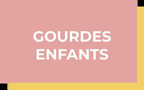 GOURDES ENFANTS
