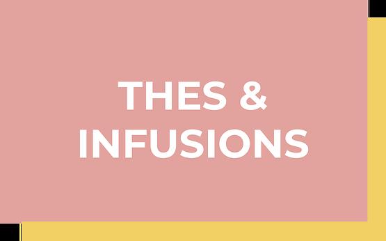 THÉS & INFUSIONS