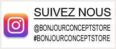 Suivez Bonjour Concept Store sur Instagram
