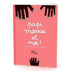 Cahier grand-parent / enfant - Papi mamie et moi