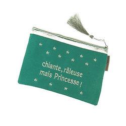 Trousse tissus brodée - Chiante, Raleuse mais Princesse