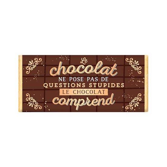 Tablette chocolat cadeau BIO - Le chocolat ne pose pas de questions stupides. Le chocolat comprend