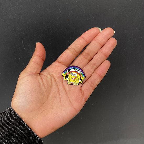 """Pin's original Bob l'Eponge """"Fuck off"""""""