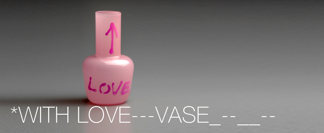 VASE WITH LOVE