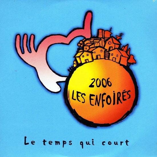 LES ENFOIRÉS 2006