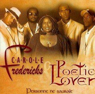 POETIC LOVER & CAROLE FREDERICKS