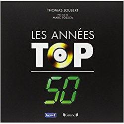 LES ANNÉES TOP 50