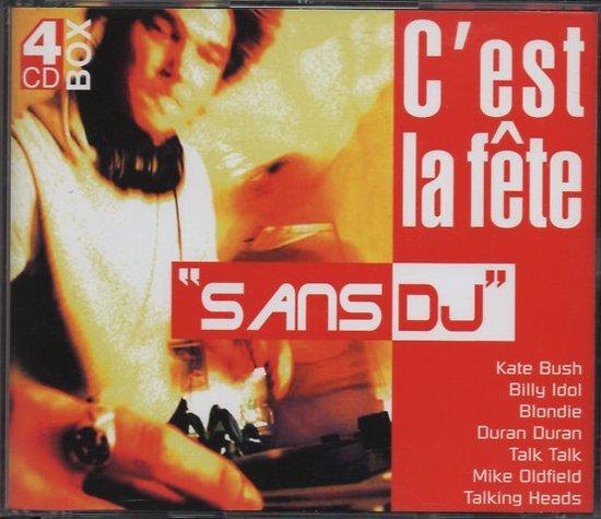 C'EST LA FÊTE SANS DJ