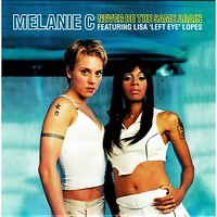 MELANIE C FEAT. LISA 'LEFT EYE' LOPES