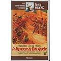 LE MASSACRE DE FORT-APACHE (EDITION ATLAS)