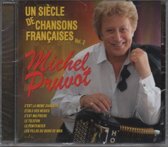 UN SIECLE DE CHANSONS FRANCAISES VOL. 2