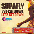 SUPAFLY VS FISHBOWL