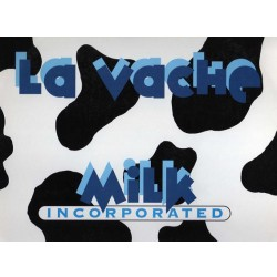 MILK INCORPORATED