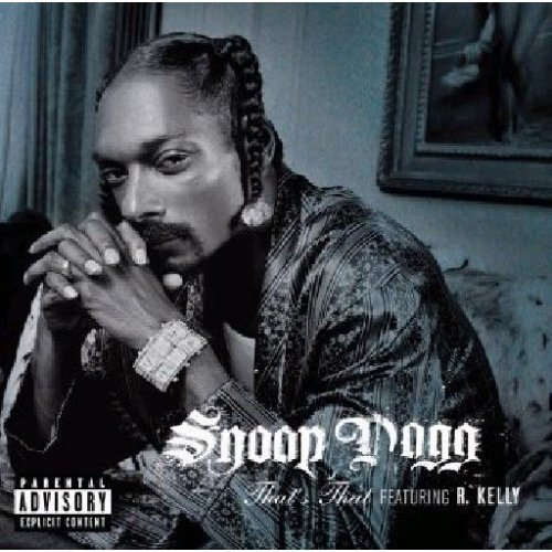 SNOOP DOGG FEAT. R. KELLY