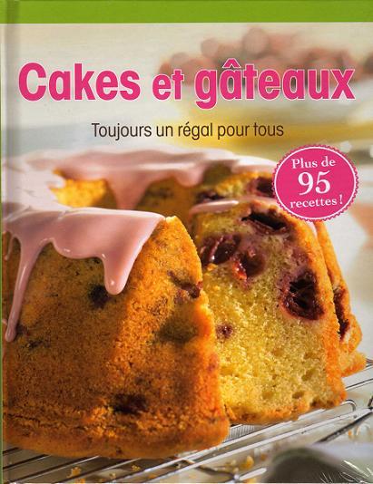 CAKES ET GÂTEAUX