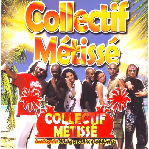 COLLECTIF METISSE