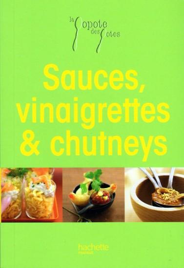 SAUCES, VINAIGRETTES & CHUTNEYS