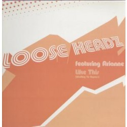 LOOSE HEADZ FEAT. ARIANNE