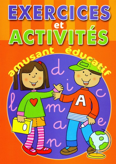 EXERCICES ET ACTIVITES