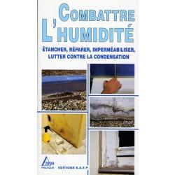COMBATTRE L'HUMIDITÉ