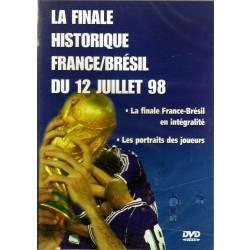 LA FINALE HISTORIQUE FRANCE / BRESIL