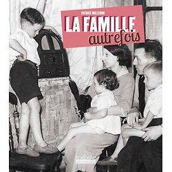 LA FAMILLE AUTREFOIS