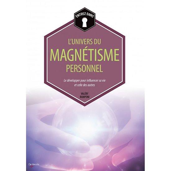 L'UNIVERS DU MAGNÉTISME PERSONNEL