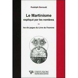 Le Martinisme expliqué par les nombres ou Les dix pages du Livre de l'homme Broché – 11 mai 2018