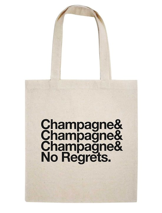 TOTE BAG CHAMPAGNE CHAMPAGNE & NO REGRETS