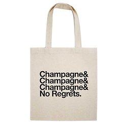 TOTE BAG CHAMPAGNE CHAMPAGNE & NO REGRETS