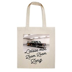 TOTE BAG LAISSE MOI ZOOM ZOOM ZANG