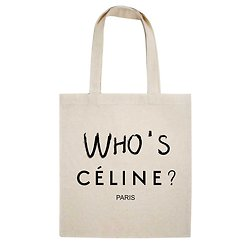 TOTE BAG WHO'S CELINE