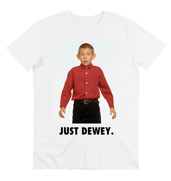 T-SHIRT JUST DEWEY.
