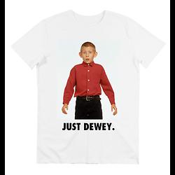 T-SHIRT JUST DEWEY.