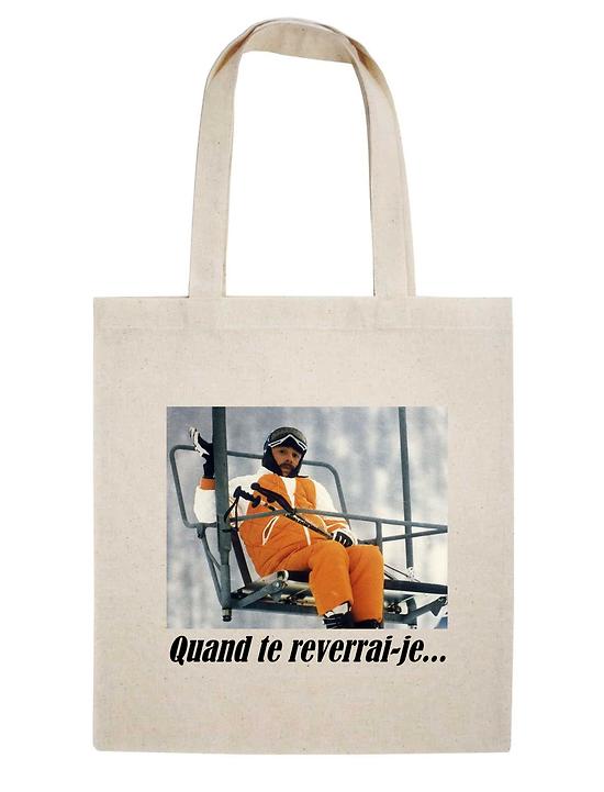TOTE BAG QUAND TE REVERRAI-JE...