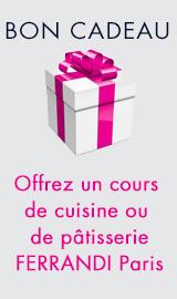Faites plaisir à vos proches, offrez-leur, en un clic, un cours de cuisine ou de pâtisserie FERRANDI Paris: une bonne idée cadeau!