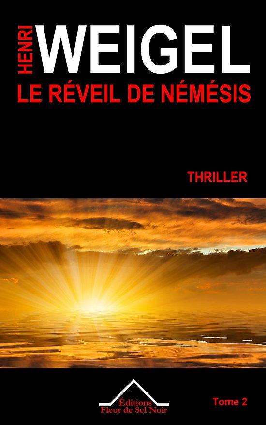 Le Réveil de Némésis - Thriller - Tome 2