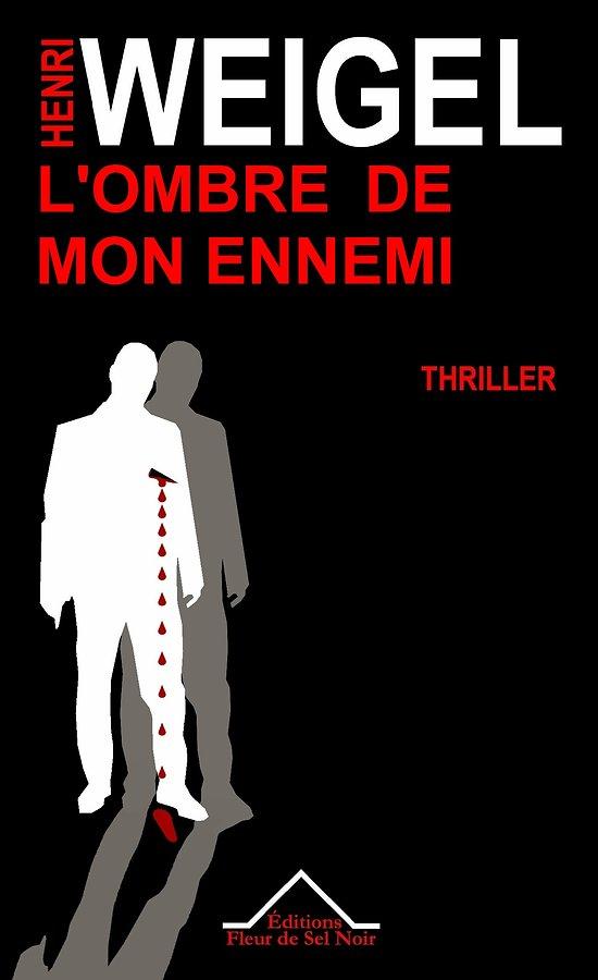 L'Ombre de mon Ennemi - Thriller