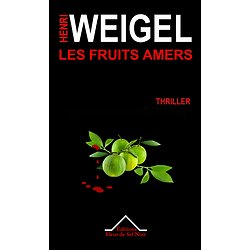 Les Fruits Amers - Thriller Noir