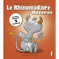 Le Rhinomadaire-Rocéros - Le livre (FR)