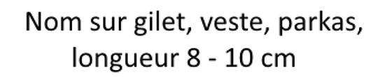 Nom sur gilet 8 -10 cm