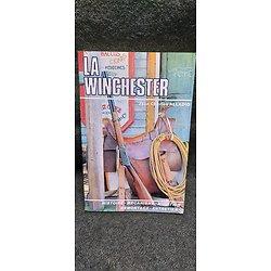 """Livre """" LA WINCHESTER """""""