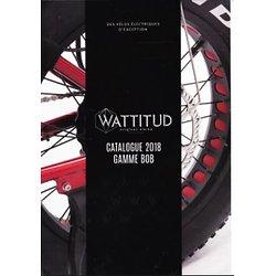 Catalogue de la collection E-BOB WATTITUD