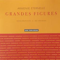 Arménie Eternelle. Grandes figures