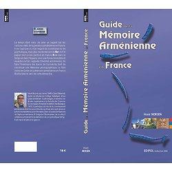 Le Guide de la Mémoire Arménienne en France